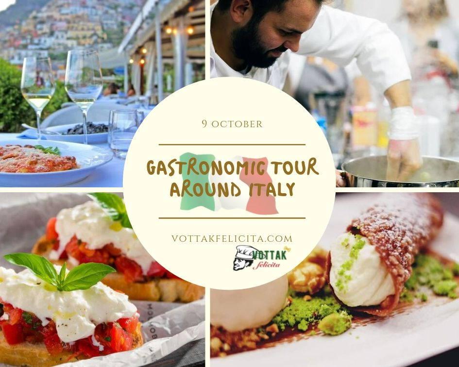 Gastronomic Tour around italy